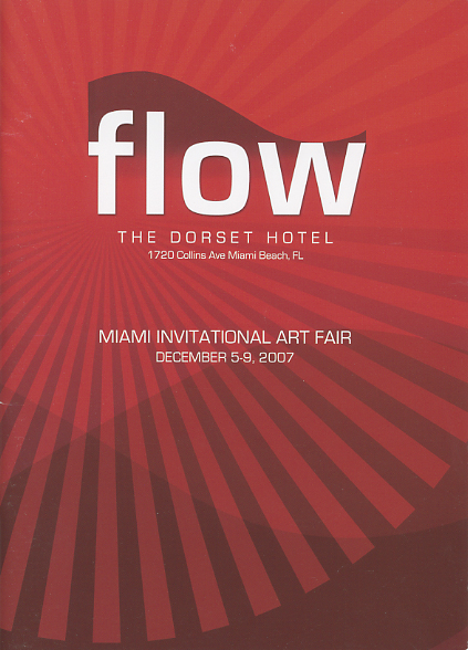 Flyer for Flow Art Fair in Miami 2007